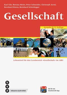 Gesellschaft Ausgabe B (Print inkl. eLehrmittel)